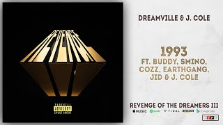 Buddy, Smino, Cozz, ERARTHGANG, JID & J. Cole - 1993 (Revenge of the Dreamers 3)