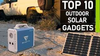 Top 10 Best Outdoor Camping Solar Powered Gadgets