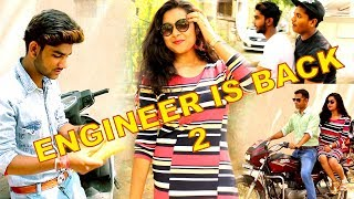 PAPPU ENGINEER IS BACK 2 || Life of Engineer || Engineer Funny Video 2018