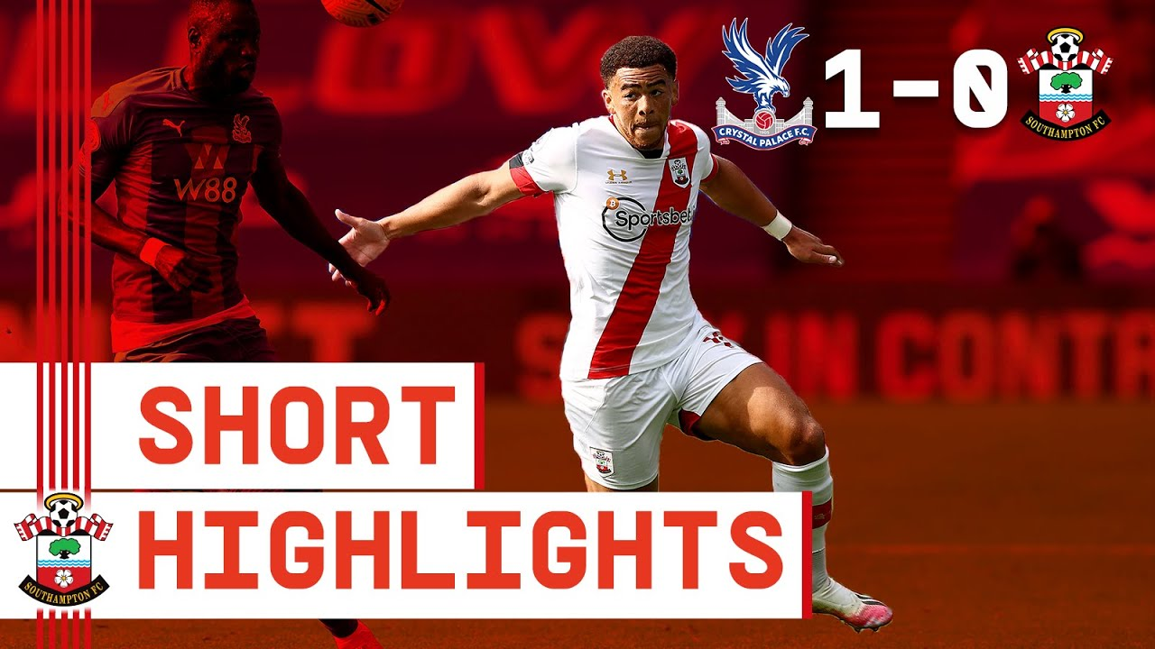 90-SECOND HIGHLIGHTS: Crystal Palace 1-0 Southampton | Premier League