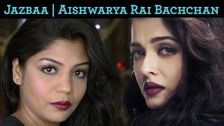 Aishwarya Rai Bachchan Makeup Tutorial | Bandeyaa Song - Jazbaa | SuperPrincessjo