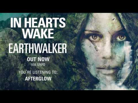 In Hearts Wake - Afterglow
