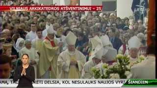 2014 m. vasario 5 dieną Vilniaus Arkikatedra bazilika mini 25 metų atšventinimo sukaktį