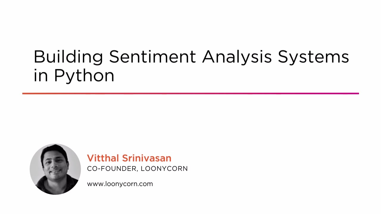 Building Sentiment Analysis Systems in Python | Pluralsight