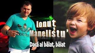 Ionut Manelistu - Daca Ai Baiat, Baiat, Remade 2017