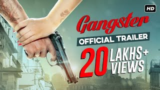 Official Trailer – Gangster Ft. Yash, Mimi