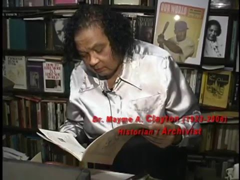 Mayme A  Clayton, PhD, Historian/Archivist: Perservation of African-American History