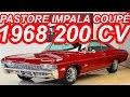 PASTORE Chevrolet Impala 307 Coupé 1968 AT2 RWD 5.0 V8 200 cv 41,7 mkgf 169 kmh
