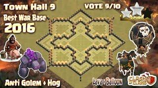 Clash Of Clans - Town hall 9 (Th9) War base anti 3 star 2016. Anti Golem,Hog,Lava + Balloon