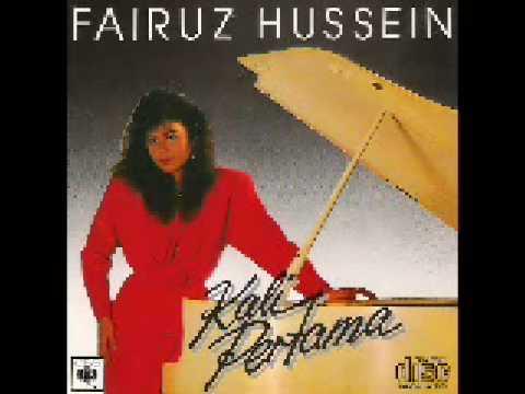 Fairuz Hussein - Segala Cinta Ini