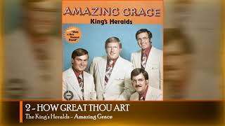 HOW GREAT THOU ART - The King's Heralds (Amazing Grace - 1973)