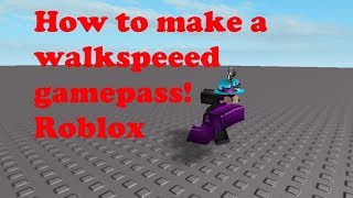 How to make a walkspeed gamepass - roblox scripting