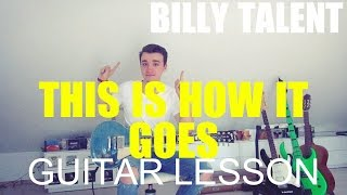 Billy Talent: This is how it goes; (GUITAR TUTORIAL/LESSON#2)