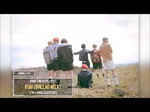 [3D+BASS BOOSTED] BTS 방탄소년단 - RUN (BALLAD MIX) | bumble.bts