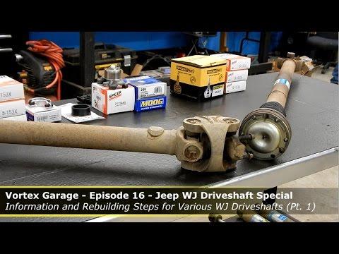 Jeep WJ Driveshaft Special - Part 1 - Vortex Garage Ep. 16