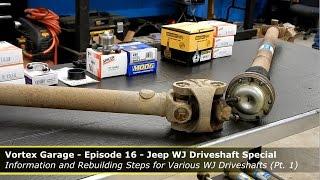 jeep wj driveshaft special part 1 vortex garage ep 16