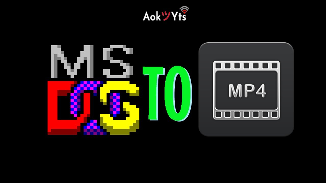 MS DOS Application to MP4 How to change