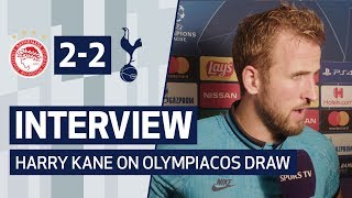 INTERVIEW | HARRY KANE ON OLYMPIACOS DRAW | Olympiacos 2-2 Spurs