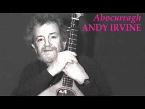 The Spirit Of Mother Jones - Andy Irvine