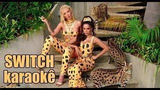 Switch (Karaokê) Iggy Azalea feat. Anitta