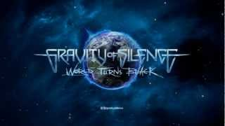 Gravity Of Silence - World Turns Black Preview