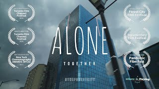 ALONE TOGETHER - COVID19 Pandemic - London Ontario