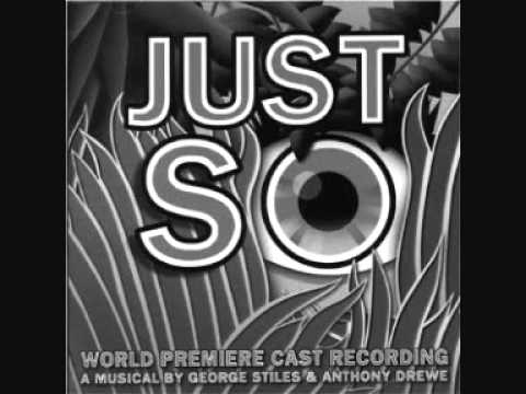 Just So The Musical - Does The Moment Ever Come