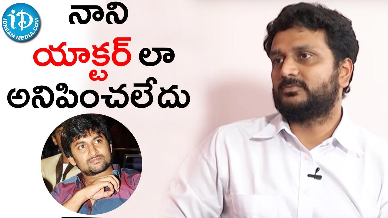Download Nani Did Not Seem Like An Actor - Srinivas Avasarala || Gentleman Team Interview