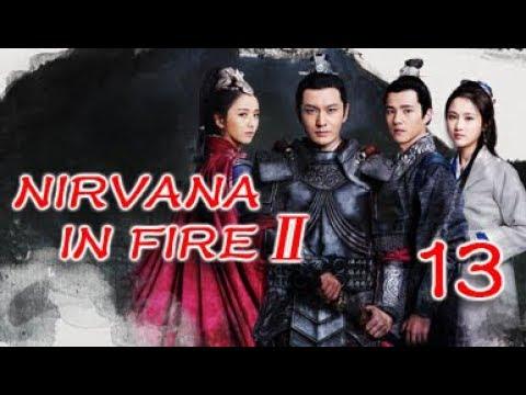 Nirvana in Fire Ⅱ 13(Huang Xiaoming,Liu Haoran,Tong Liya,Zhang Huiwen)