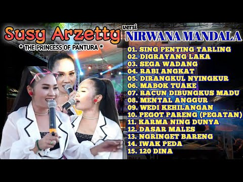 susy-arzetty-|-kumpulan-lagu-dangdut-tarling-pantura-|-nirwana-mandala-|-princess-of-pantura-|-2020