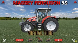 Massey Ferguson 5S Virtual Tour