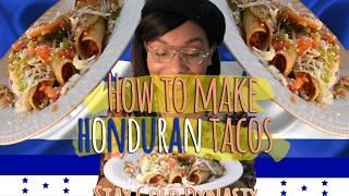 How to make Honduran Tacos! (aka Flautas) | Dynasty George