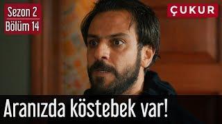 Çukur 2.Sezon 14.Bölüm - Aranızda Köstebek Var!