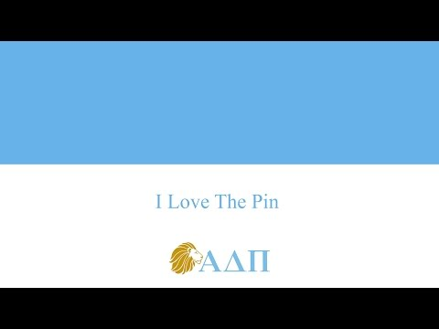 I Love The Pin Alpha Delta Pi Song