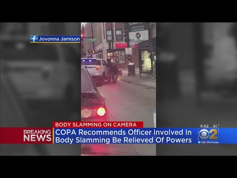 Chris Michaels - COPA: 2 Officers Should Be Relieved Of Their Duties Following Body Slamming