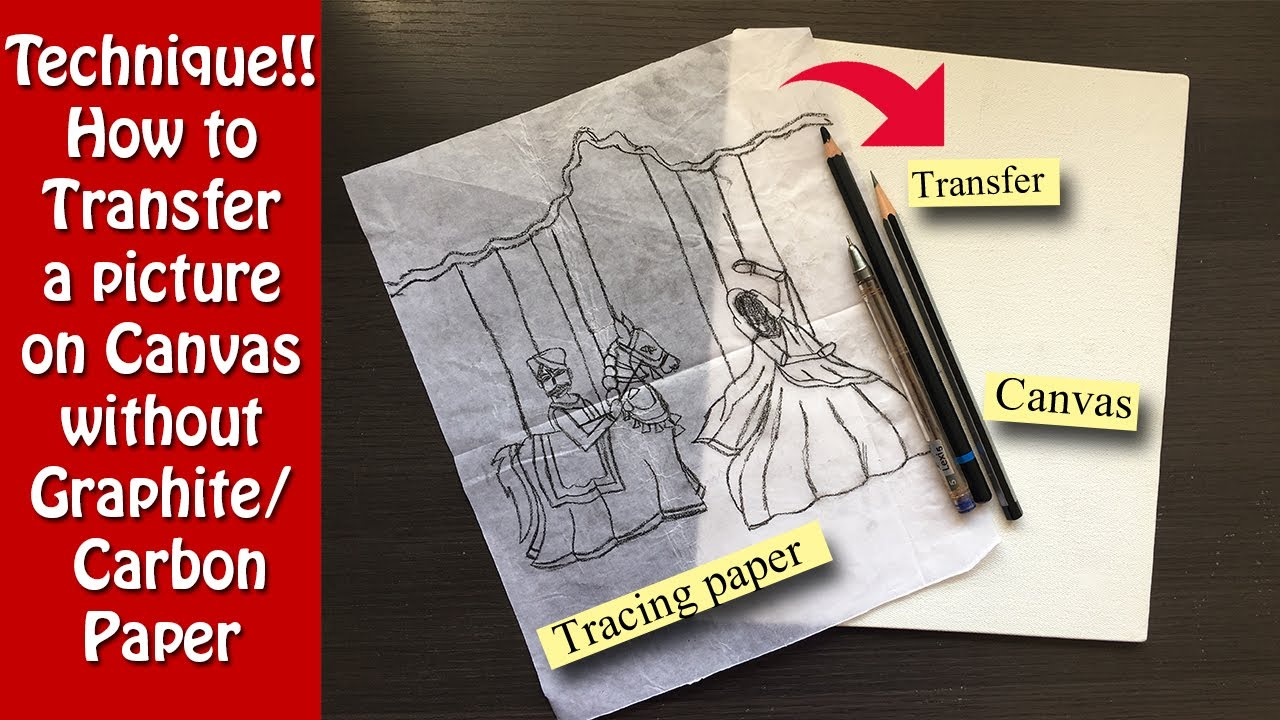 how to transfer a picture on canvas without graphite carbon paper