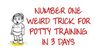 Weird Trick for Potty Training In 3 Days!