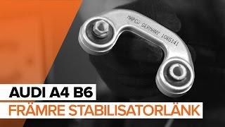 Så byter du främre stabilisatorlänk på AUDI A4 B6 [GUIDE]