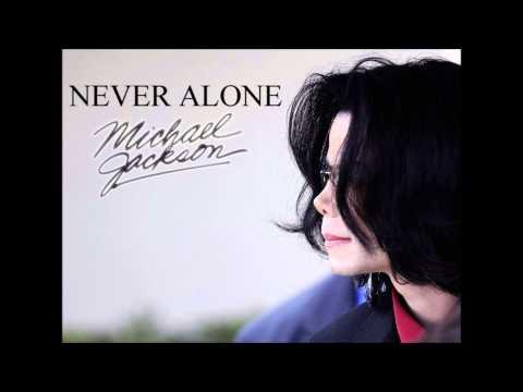 NEVER ALONE - Tribute Michael Jackson