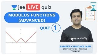 Modulus Functions - QUIZ 1   Unacademy JEE   LIVE Quiz   IIT JEE Mathematics   Sameer Chincholikar Video