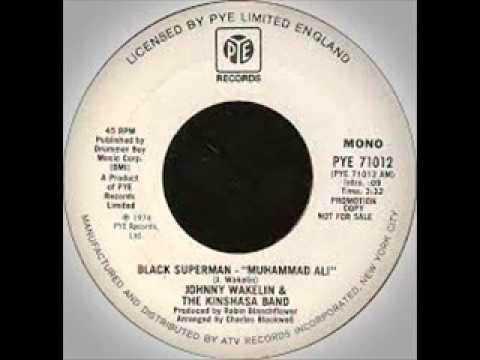 """Johnny Wakelin - Black Superman """"Muhammad Ali"""""""