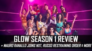 GLOW Season 1 Review, Mauro Ranallo Joins NXT Commentary Team & More (Smack Talk 291 Hot Tags)