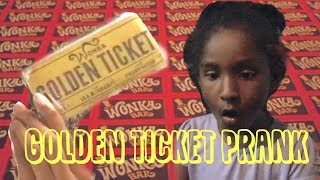 Willy Wonka Golden Ticket Prank!!