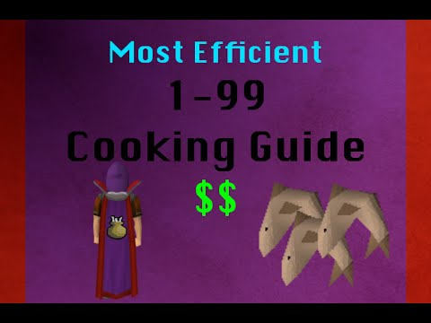 BEST 99 Cooking Guide OSRS 2007 (voiceover)
