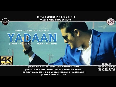 Shujat Ali Khan: Yadaan Ft Kam Shah | Infra Records | Latest Punjabi Song 2016