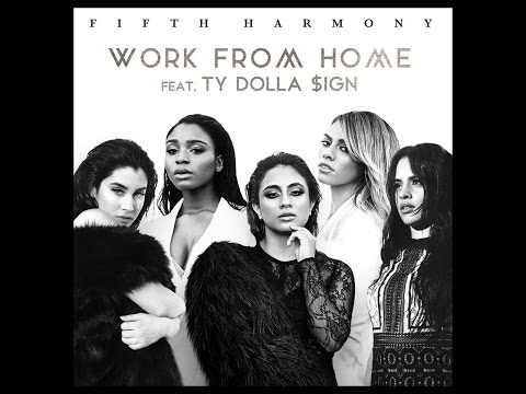 текст песни work from home. Песня Work From Home (A-One Remix) - Fifth Harmony ft. Ty Dolla ign скачать mp3 и слушать онлайн