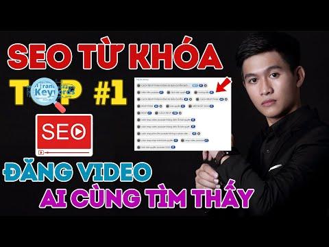 Cách SEO Video Đề Xuất Và Lên TOP Tìm Kiếm Nhanh Nhất