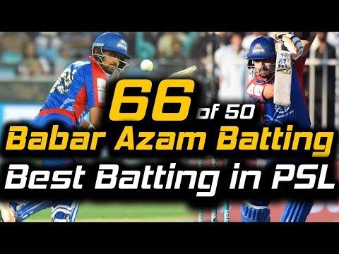 Babar Azam Superb Batting 66 runs in PSL   Karachi Kings Vs Peshawar Zalmi   HBL PSL 2018