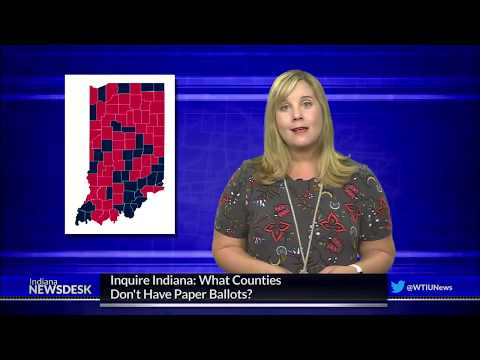 Inquire Indiana: Which Counties Don't Have Paper Ballots?