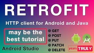 RETROFIT Tutorial (v 2.5.0) | HTTP Client | Android Studio 3.2.1